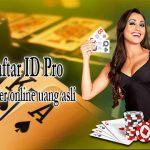 Daftar-ID-Poker-Online-Pro-Gratis
